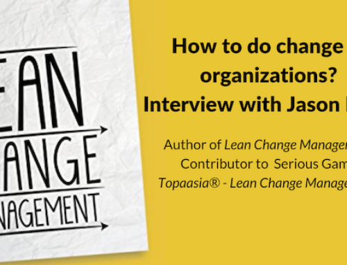 How to do change in organizations? Interview with Jason Little, author of Lean Change Management