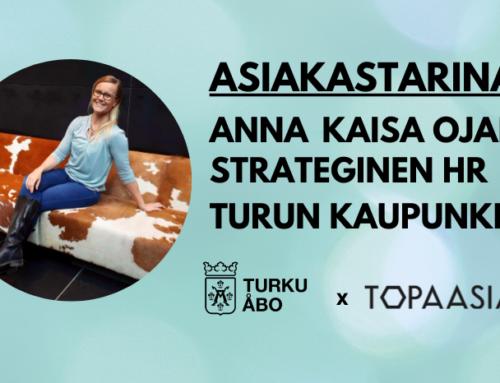 Asiakastarina: Anna Kaisa Ojala – Turun kaupunki