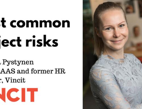 Project risks identified by Vincit. Interview with Johanna Pystynen, Vincit